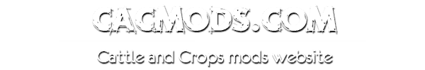 Cattle and Crops Mods | CaC Mods